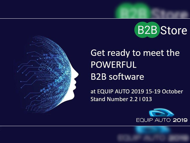 B2B Store B2B Store at Equip Auto 2019